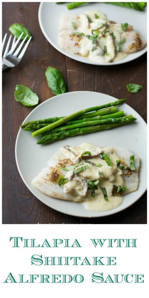Tilapia with Shiitake Alfredo Sauce is a quick and easy dinner that is ready in under 20 minutes. Found at http://www.fearlessdining.com