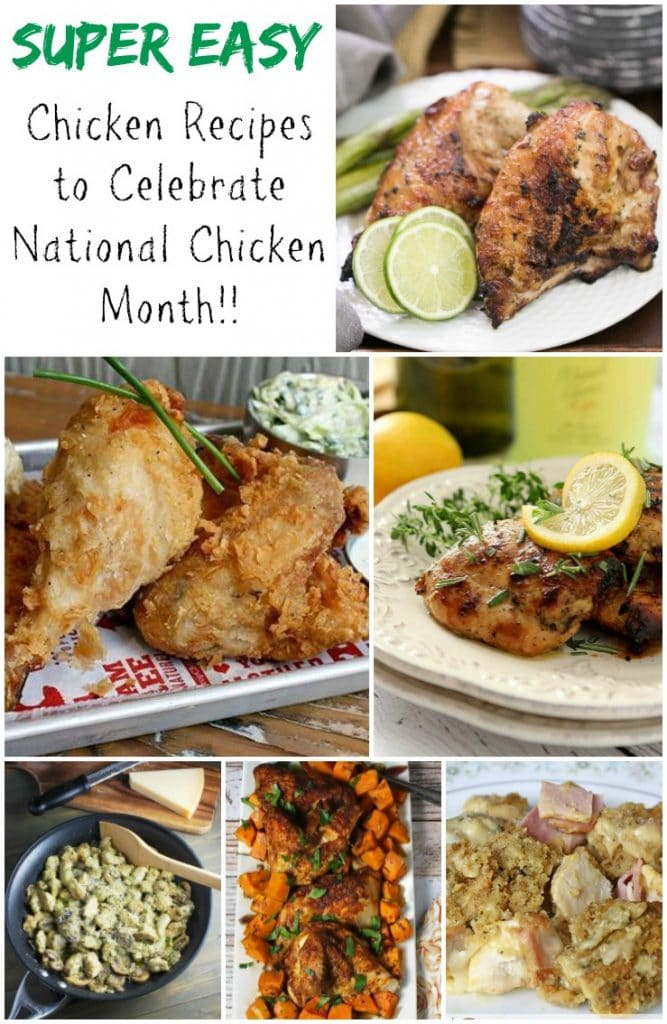 Super Easy Chicken recipes to celebrate National Chicken Month. Recipes at http://www.fearlessdining.com