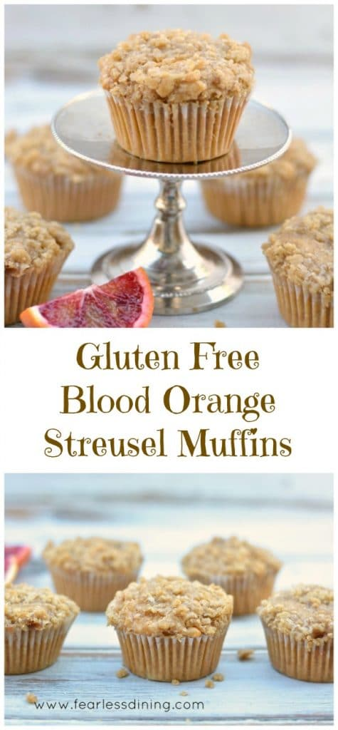 Gluten Free Blood Orange Streusel Muffins are a delicious anytime snack. Recipe at http://www.fearlessdining.com
