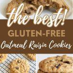 a Pinterest collage of three oatmeal raisin cookie photos