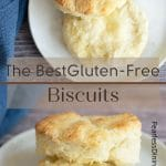 a pinterest pin of gluten free biscuits images